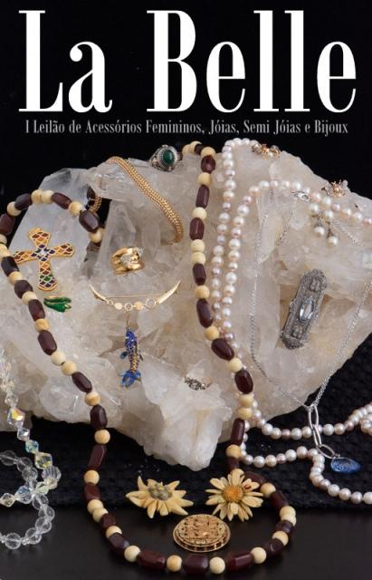 Leilão La Belle - I Leilão de Acessórios Femininos, Joias, Semi Joias e Bijoux