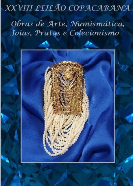XXVIII Leilão Copacabana: Obras de Arte, Numismática, Joias, Pratas e Decoração
