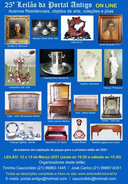25º Leilão Portal Antigo - Acervos Residencias, Objetos de Arte, Coleçoes e Jóias - Sómente ON-LINE