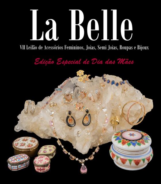 Leilão La Belle - Edição Especial de Dia das Mães - VII Leilão de Acessórios Femininos