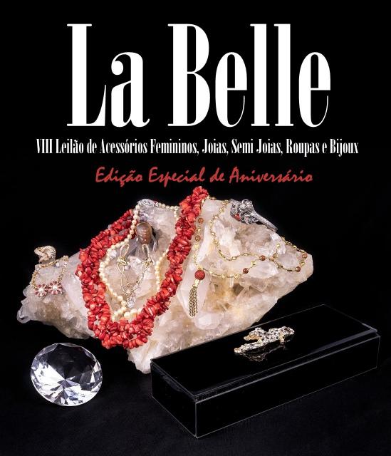 Leilão La Belle - VIII Leilão de Acessórios Femininos - Edição Especial de Aniversário